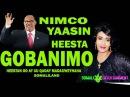 NIMCO YAASIN SIILANYO GOBANIMO WADANI CUSUB Official 2017
