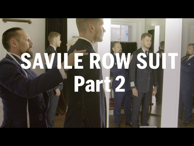 How to make a Savile Row Suit (Part 2) – with Anderson Sheppard | FASHION AS DESIGN