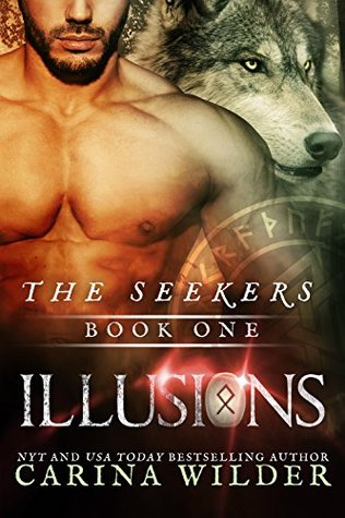 1. Illusions (The Seekers #1) by Carina Wilder