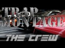 The Crew (EPIC TRAP MONTAGE)