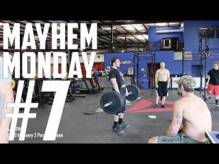 MAYHEM MONDAY #7