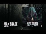 Max Shade - The Bible Kills INSANE014