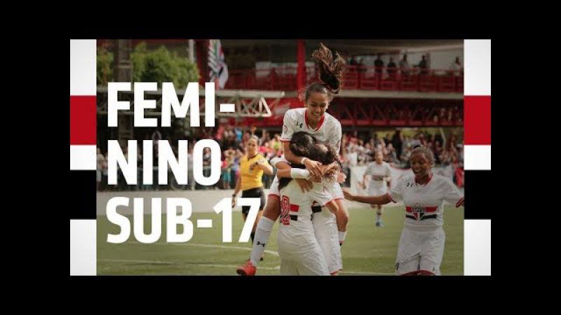 GOLS FEMININO SUB-17: SPFC 2 X 0 SÃO JOSÉ | SPFCTV