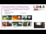 Combining Vision and Natural Language Understanding @ LxMLS 2015