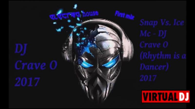 SNAP vs Ice Mc DJ Crave O 2017 Rhythm is a Dancer Electro Techno 360p