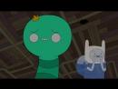 9 серия - 2 часть - 4 сезона мультсериала — «Время приключений» - Король Червь - в озвучке от телеканала Cartoon Network