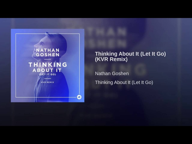 Thinking About It (Let It Go) (KVR Remix)
