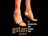 Gotan Project - El capitalismo foraneo