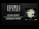 Lesha Dzhey - Svobodu Eriku [Kaprimula]