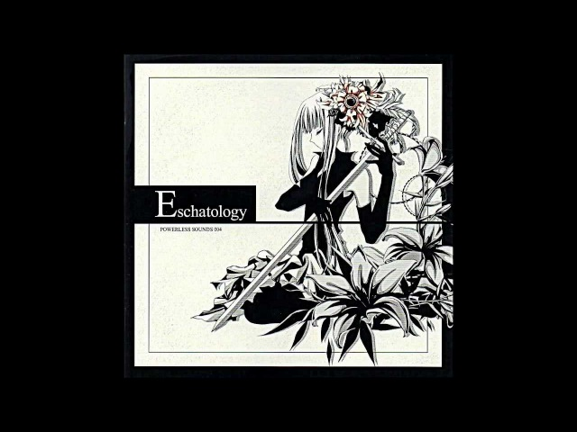 Eschatology - Full Album