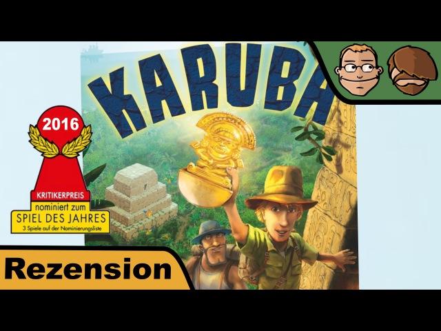 Karuba (nominiert zum Spiel des Jahres 2016) - Brettspiel - Spiel - Review