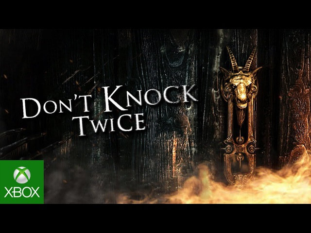 Don't Knock Twice - Xbox One Launch Trailer