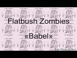 New! Flatbush Zombies - Babel (2017)