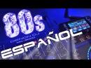 Recuerdos Discotheque Retro Mix en Español Spanish Amazing 80's musica Clasicos 80's Youtube 2017