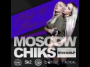 MOSCOW CHIKS - MADE TO MOVE Vol.1