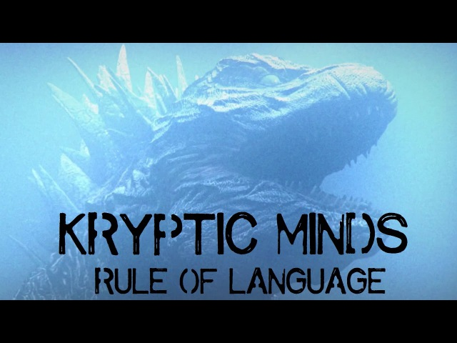 Kryptic Minds - Rule Of Language (trip video)