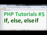 Basic PHP Tutorial 5: If else and else if conditional statements