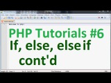 Basic PHP Tutorial 6: If else and else if conditionals cont'd