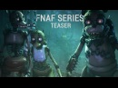 SFM Five Nights at Freddys Series They are Coming - Teaser FNAF Animation