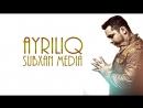 Subxan media - Ayriliq (music version)