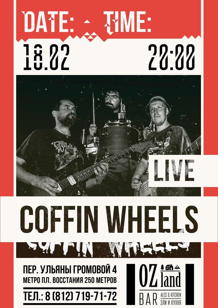 18.02 Coffin Wheels в OZland Bar