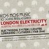 20.10. LONDON ELEKTRICITY @ KOS.MOS.MUSIC 10 ЛЕТ