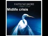 Faith No More - Midlife Crisis (With Lyric Subtitles)