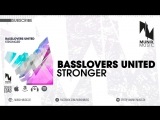 Basslovers United - Stronger (Radio Edit)
