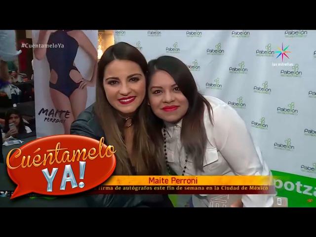 Maite Perroni se reúne con fans   Cuéntamelo YA!