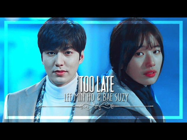 Too Late || Lee Min Ho Bae Suzy (Short Story)