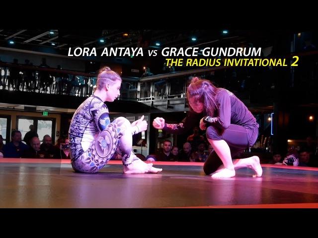 Grace Gundrum vs. Lora Antaya (The Radius Invitational 2)