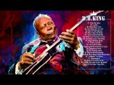 B.B.KING Greatest Hits Of B.B. King - The Best Songs of B.B. King