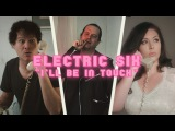Electric Six I'll Be in Touch