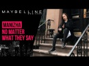 MANIZHA, МАША ИВАКОВАMAYBELLINE NY - NO MATTER WHAT THEY SAY