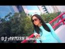 Eastern Dance Song / Греческая Песня (DJ ARTUSH Remix) 2018