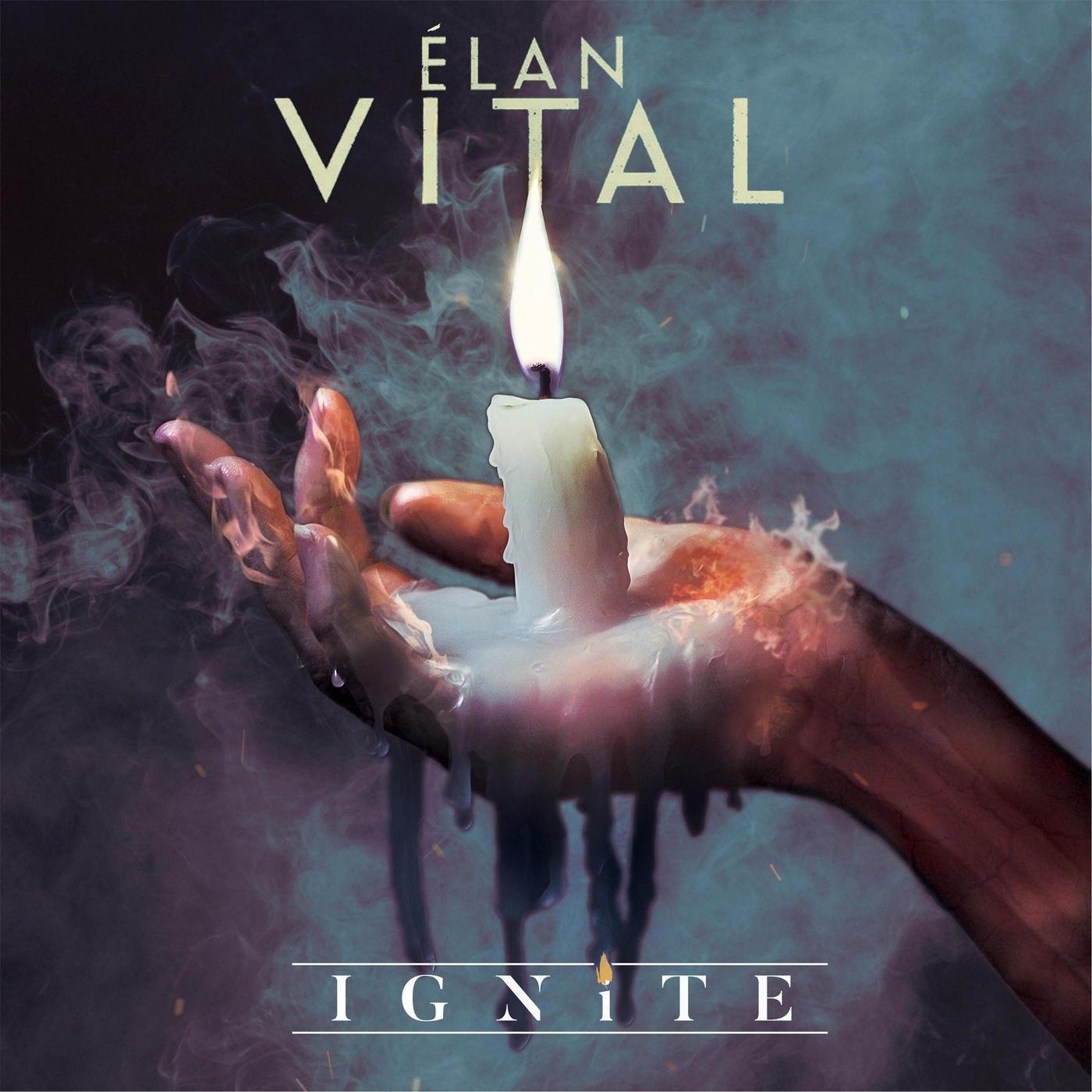 Élan Vital - Ignite [EP] (2017)