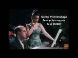 Galina Vishnevskaya Songs of Alexander Borodin