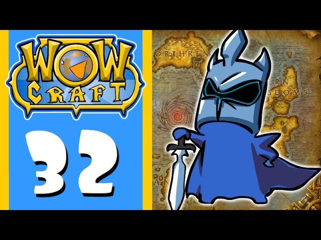 WowCraft Ep 32 The Fall of the Lich King
