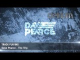 Dave Pearce - The Trip