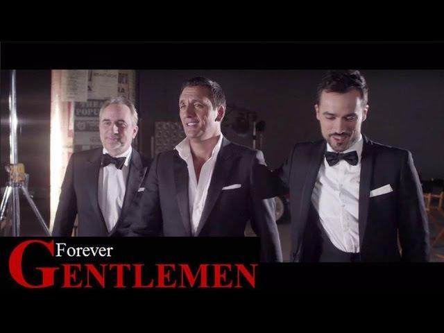 Forever Gentlemen vol.2 | Grands Boulevards [Dany Brillant - Antoine Duléry - Damien Sargue]