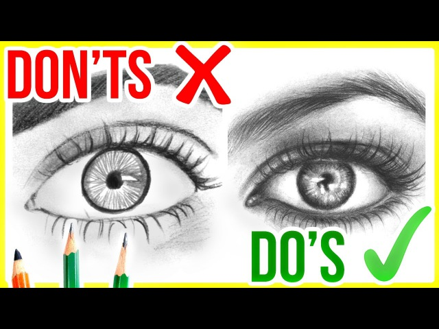 DO'S DON'TS How to Draw Realistic Eyes Step by Step Drawing Tutorial
