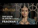 Muhteşem Yüzyıl: Kösem   Yeni Sezon - 29.Bölüm (59.Bölüm)   Fragman 1