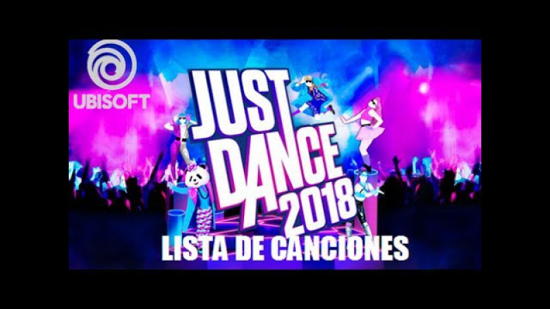 Just Dance 2018 - Official (Song List)