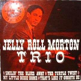 Jelly Roll Morton Trio