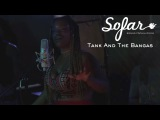 Tank And The Bangas - You So Dumb Sofar Chicago