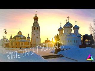 WINTER NIGHT VOLOGDA || PART I