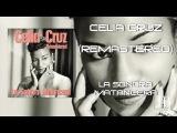 Celia Cruz &amp La Sonora Matancera (Remastered) - All the best tracks