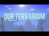 Glaze - Our Terrarium (Aviators Remix)
