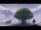 Aviators - From Oceans to Skies (feat. Tarby)