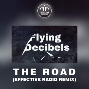 The Road (Effective Remix)